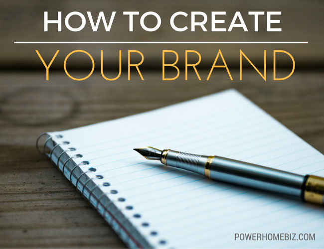 How to Create Your Brand