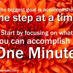 How to Improve Your Life … One Minute at a Time!