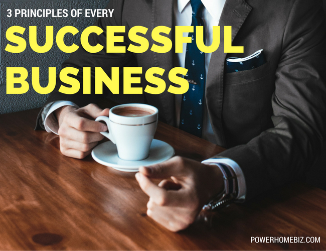 Business Principles of Every Successful Business