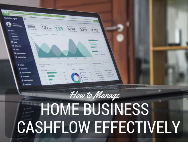 Tips on how to manage cashflow for your home business