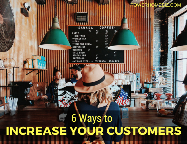 6 Ways to Increase Your Customers