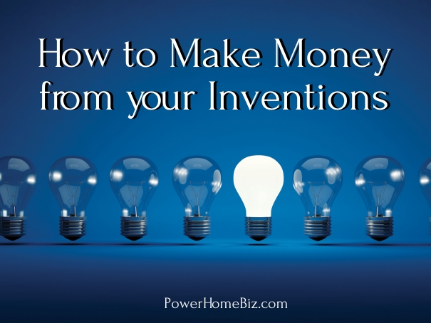 make money from invention
