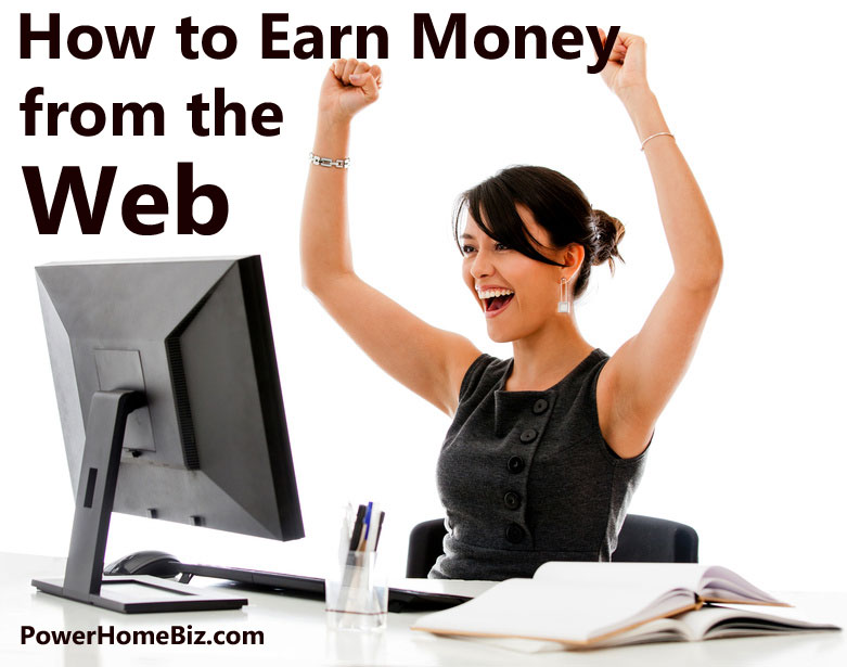 how to earn money from web