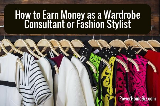 earn money as fashion stylist or wardrobe consultant