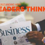 Understanding How Leaders Think