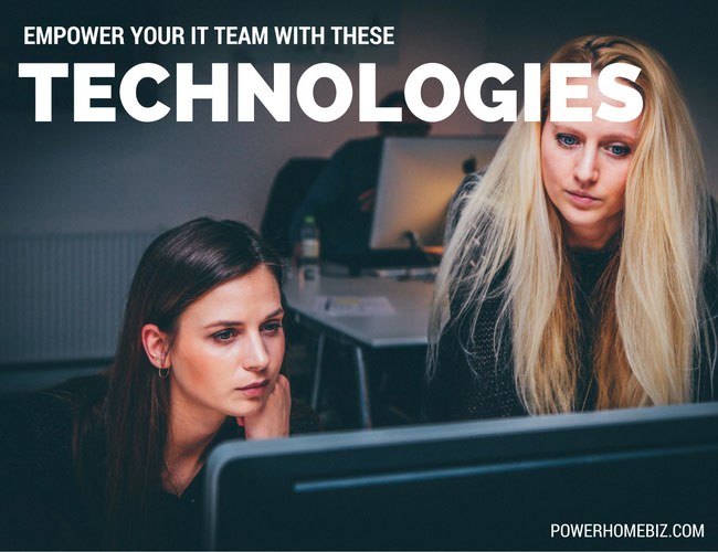 Empower your IT and tech team with these technologies
