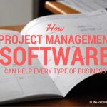 How Project Management Software Can Help Every Type of Business