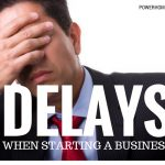 Delays When Starting a Business