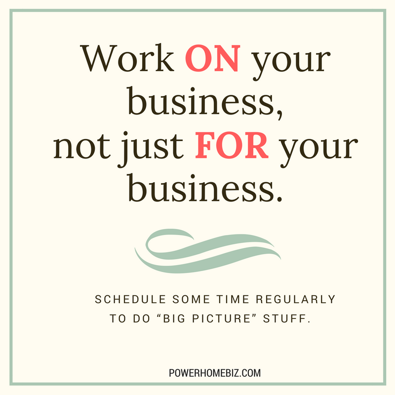 Are You Working ON Your Business, or IN Your Business?
