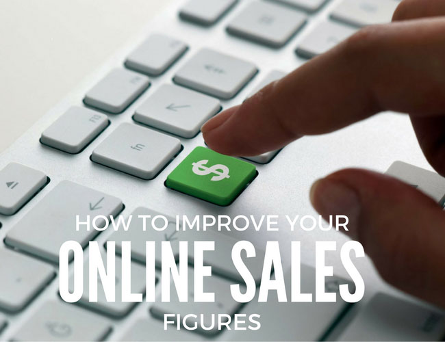How to Improve Your Online Sales Figures