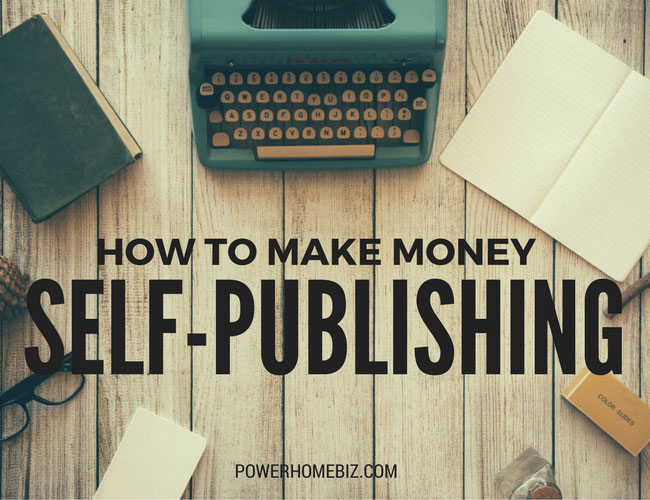 How to Make Money Self-Publishing