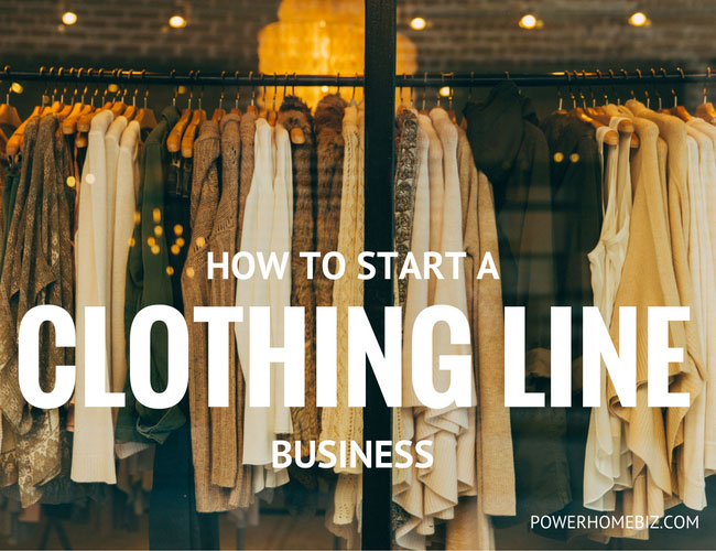 how to start a clothing line business
