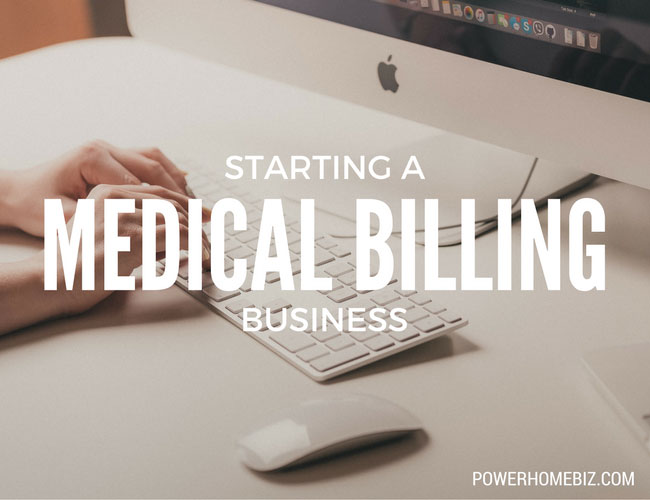 Starting a Medical Billing Business