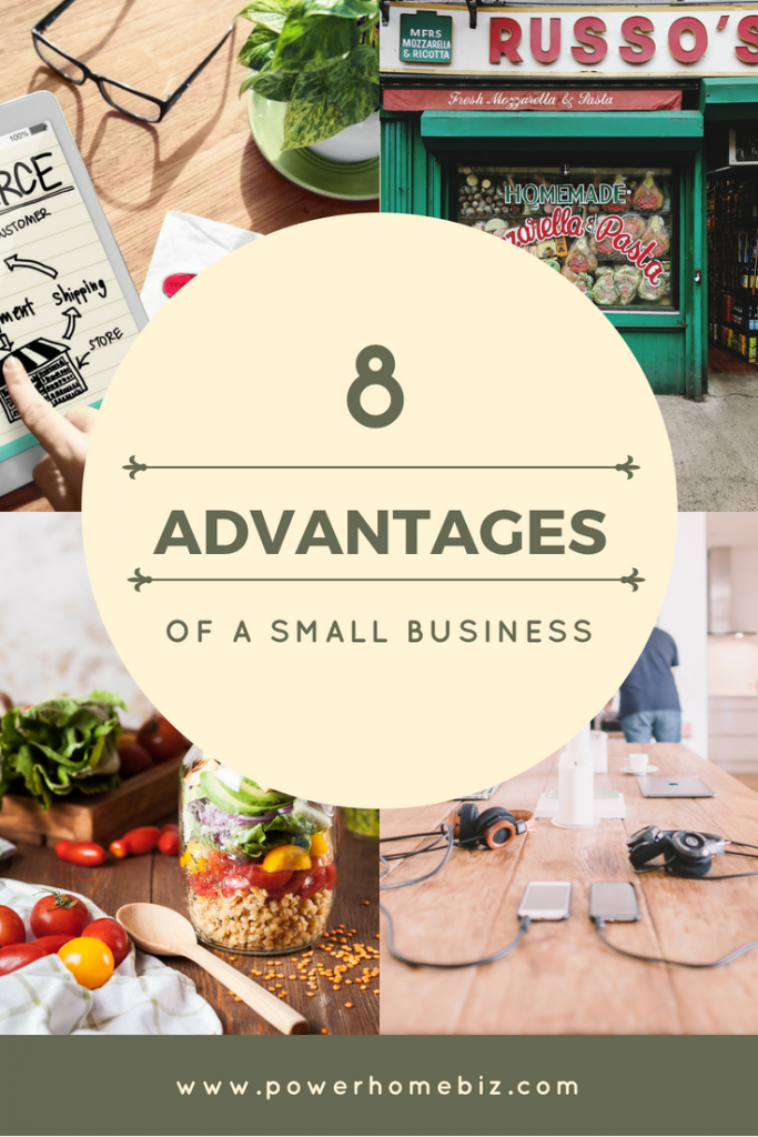 8 ADVANTAGES OF SMALL BUSINESS