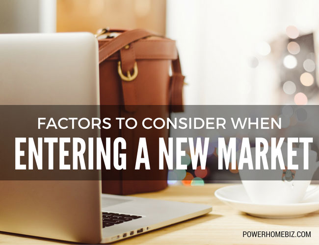 Factors to Consider When Entering a New Market