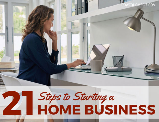 21 Steps to Starting a Home Business
