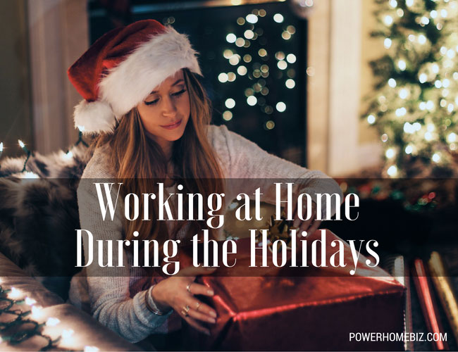 Working from Home During the Holidays