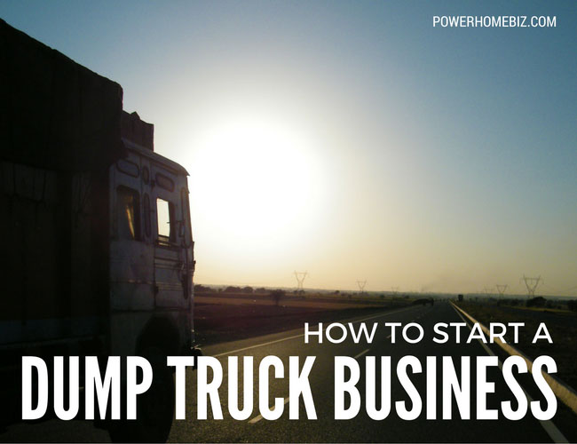 Starting a dump truck business