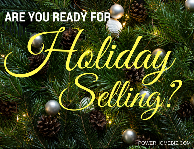 Are You Ready for Holiday Selling?