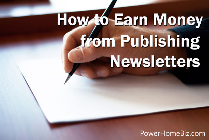 How to Earn Money from Publishing Newsletters