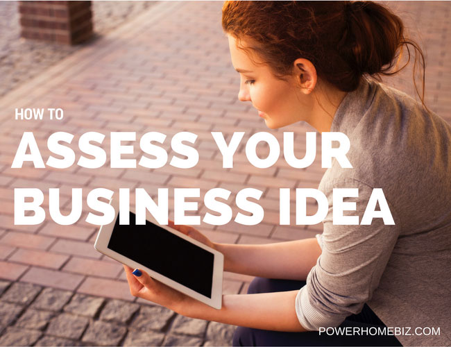 How to Assess Your Business Idea