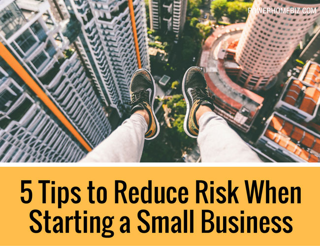 5 Tips to Reduce Risk When Starting a Small Business