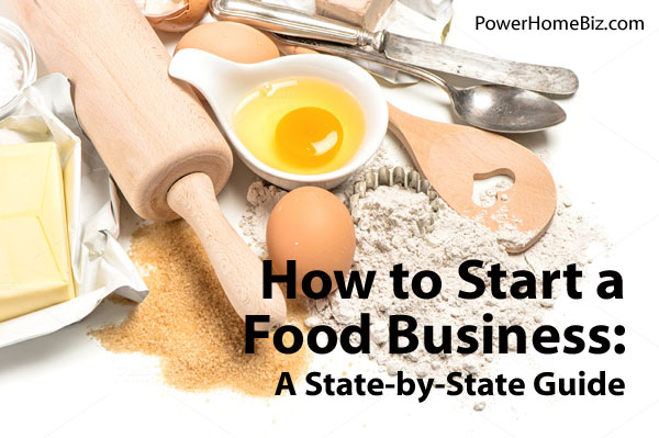 state by state guide to starting a food business