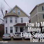How to Make Money from Extra Spaces in Your Home