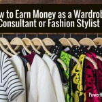 How to Earn Money as a Wardrobe Consultant or Fashion Stylist