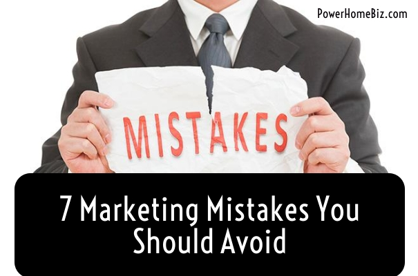 Learn the marketing mistakes you need to avoid