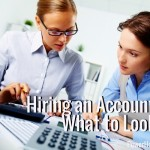 Hiring an Accountant: What to Look For