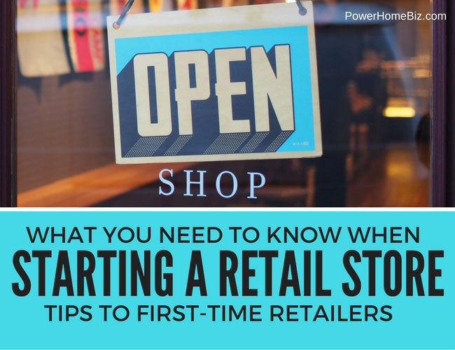 What You Need to Know When Starting a Retail Store: Tips to First-time Retailers
