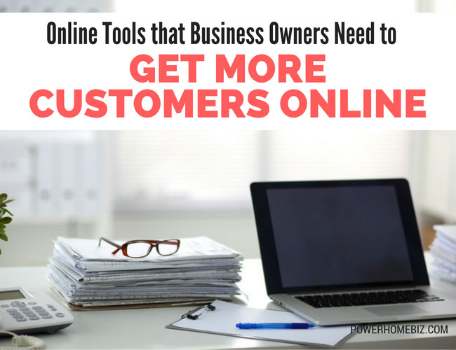 Online Tools that Business Owners Need to Get More Customers Online