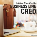 7 Unique Ways You Can Use a Business Line of Credit