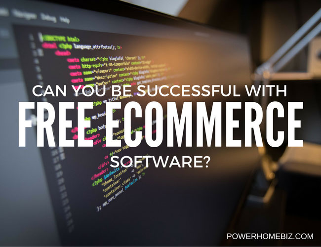 Can you be successful with free e-commerce software?