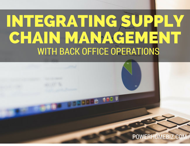 Integrating Supply Chain Management with Back Office Operations
