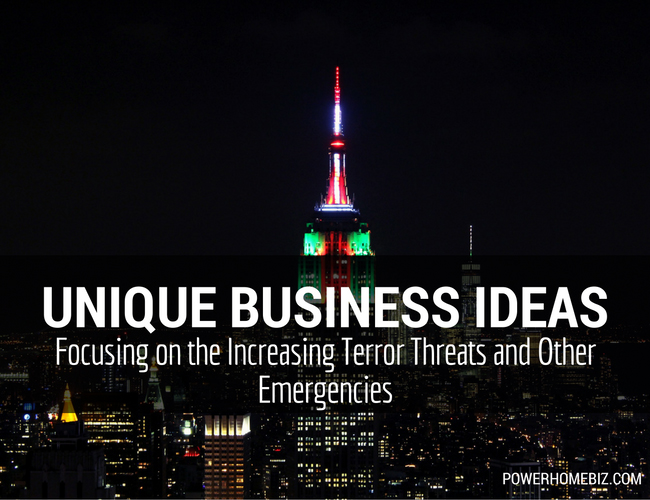 Unique Business Ideas Focusing on the Increasing Terror Threats and Other Emergencies