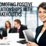 Promoting Positive Relationships with Stakeholders