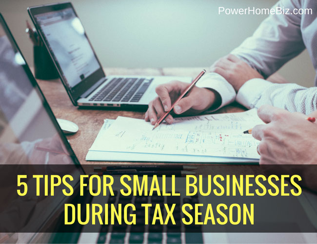 5 Tips for Small Businesses During Tax Season