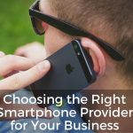 choosing the right smartphone provider