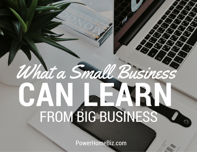What A Small Business Can Learn From Big Business