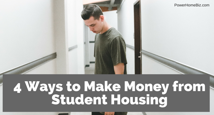 4 ways to make money from student housing