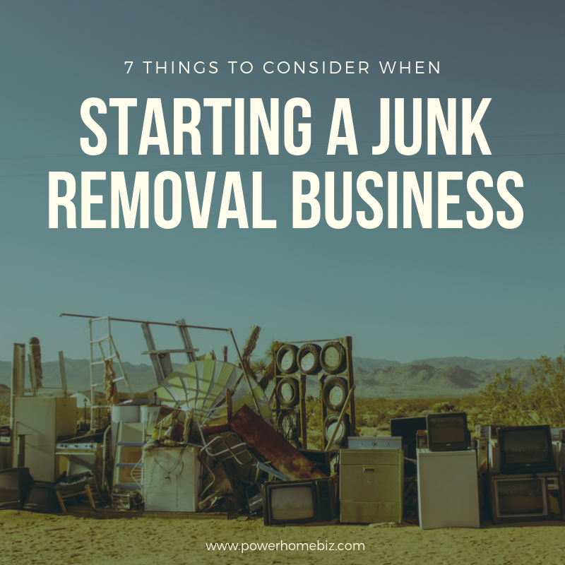 Starting a Junk Removal Business? 7 Things to Consider